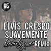 Elvis Crespo - Suavemente (Kennedy Jones Trap Remix)