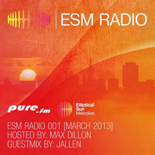 ESM Radio 001 (Max Dillon) [March 2013]