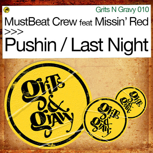 Mustbeat Crew ft Missin' Red - Last Night (Philly Blunt Breaks Mix) [Grits N Gravy]