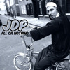 All Or Nothing - JDP (Supernova Series EP)