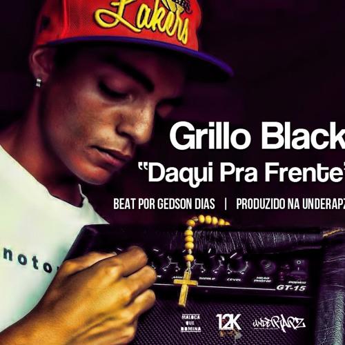 Daqui Pra Frente - Grillo Black