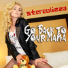 Go Back to Your Mama (Bernasconi & Jordy Club Remix)