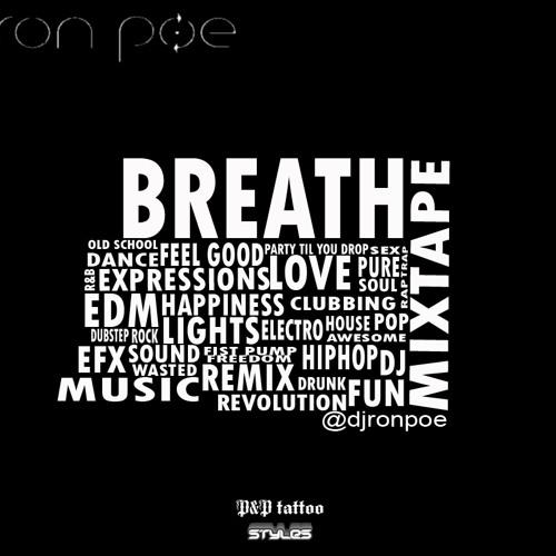 DJ Ron Poe - BREATH (MIXTAPE)