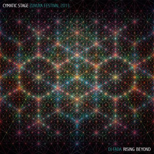 Dj Fada * Rising Beyond (Cymatic Stage / Zuvuya Festival 2013) (mar13)