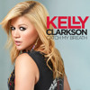 Kelly Clakson - Catch My Breath (BLEND)