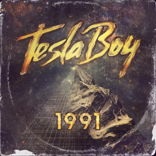 Tesla Boy - 1991 (original mix)