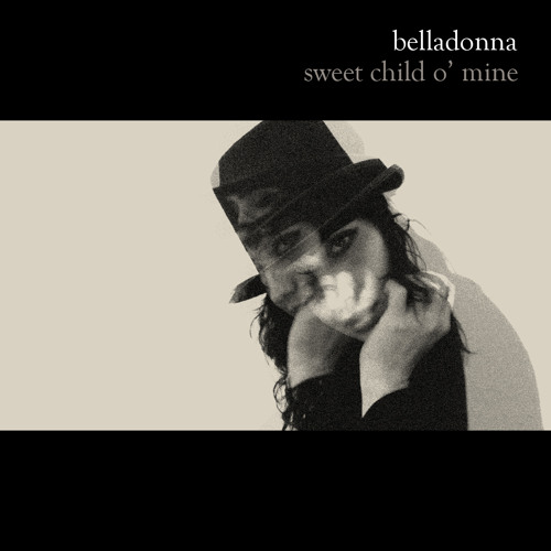 BELLADONNA - Sweet Child O' Mine ♥  FREE DOWNLOAD!!!