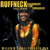 ** R Feat. Y ** - Everybody Be Somebody  (William Bhall Private Mix)