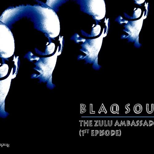 The Zulu Embassador (1st Episode) Mix