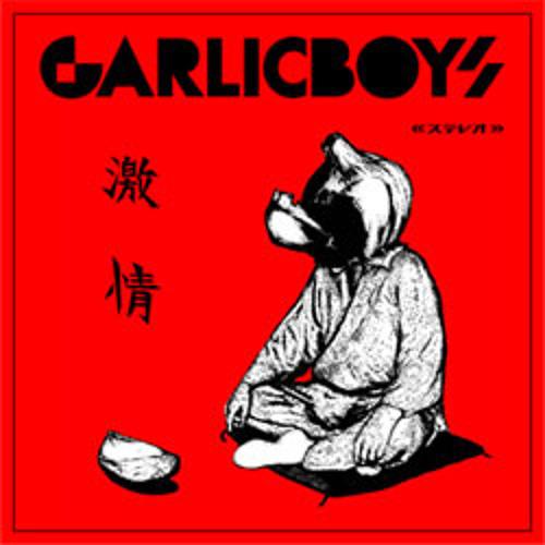 GARLICBOYS - 失恋モッシュ-