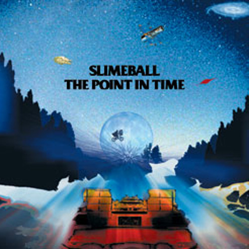 SLIME BALL - ONE MORE MILE -