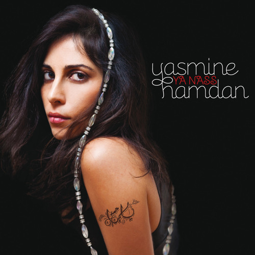 "Yasmine Hamdan - ""Deny"" (from the album ""Ya Nass"")"