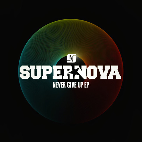 Supernova - Never Give Up EP - Noir Music