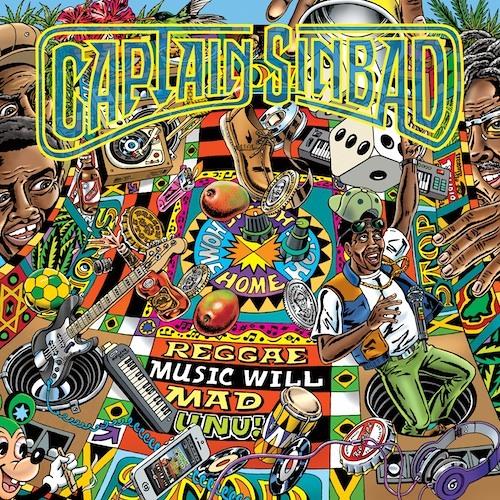 Captain Sinbad - Jamaica 50 [Reggae Music Will Mad Unu! Maximum Sound 2013 ]