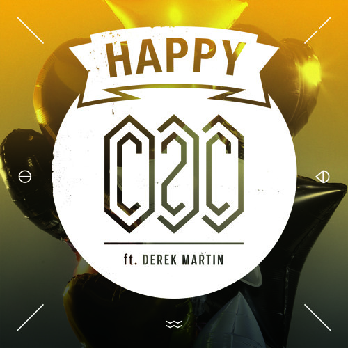 C2C - Happy feat. Derek Martin