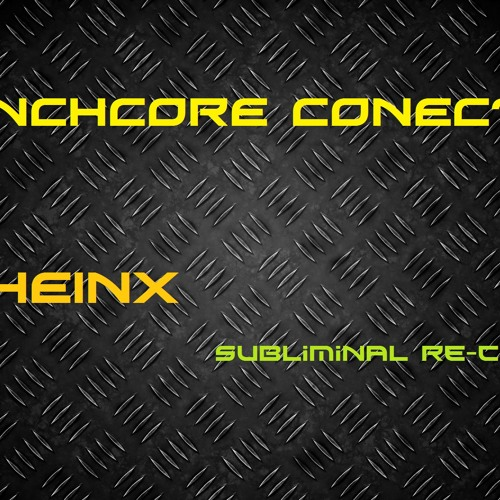 FRENCHCORE CONECTION (PREVIEW-CUT) - CHEINX