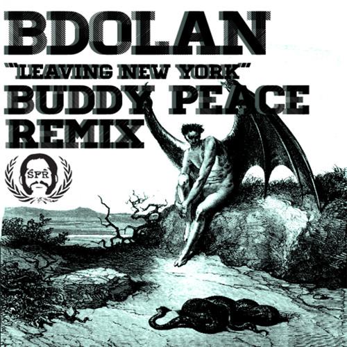 B. Dolan - Leaving New York (BUDDY PEACE RMX)