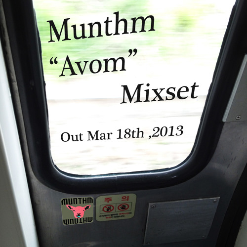 "Munthm ""Avom"" Mix (For Spring)"