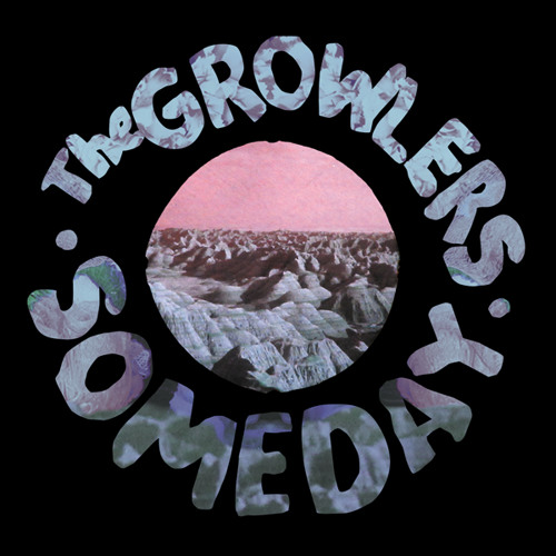 The Growlers - Someday
