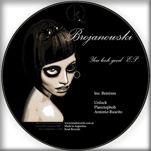 Brojanowski - You look good  // Krad records