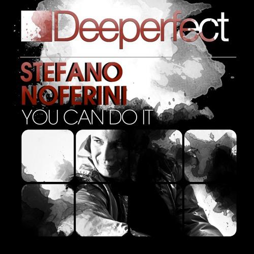 Stefano Noferini - You Can Do It (Original Mix) [Deeperfect]