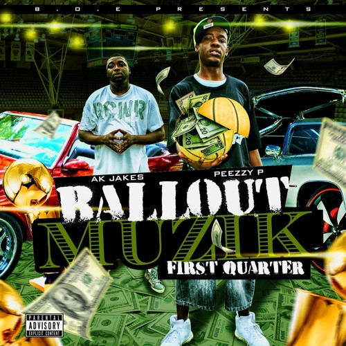 BALL OUT ENT[A.K.JAKES AND PEEZZY.P] '' BABY WHAT IT DO''