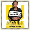 DJ Antoine - House Party (DJ Ruben & Amin Bootleg Remix)