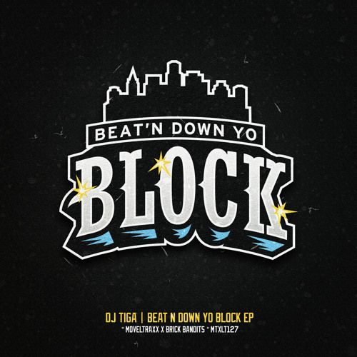Dj TiGa - Beat'n Down Yo Block EP (Snippets Preview EP) OUT NOW !!!