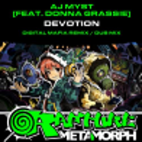 Digital Mafia Remix Of AJ Myst Feat Donna Grassie - Devotion ***Out Now***