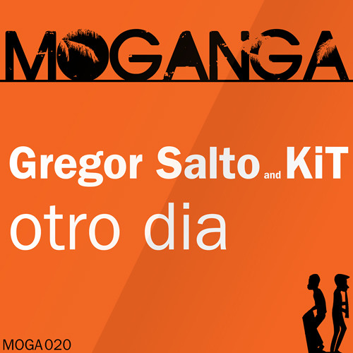 Otro Dia (Original Mix) - Gregor Salto and KiT