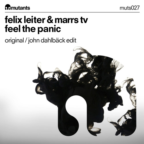Felix Leiter & Marrs TV - Feel The Panic (Preview)