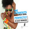 The Layabouts feat. Shea Soul - Perfectly (Atjazz Vocal Mix)