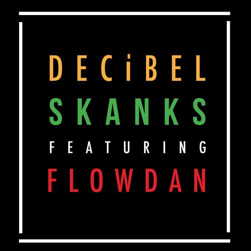 DECiBEL feat. Flowdan - Skanks (Toni Morreti)