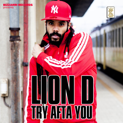 FREE DOWNLOAD: Lion D - Try Afta You [from the album 'Bring Back The Vibes' 2013]