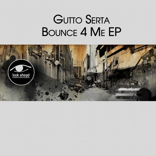 [LookAheadRecords] MUZIK TALKS (Original Mix) - Gutto Serta