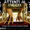 ATTENTI AL PALCO ! Varietà teatrale - Giovedì 28 Marzo 2013 - TEATRO ESPACE