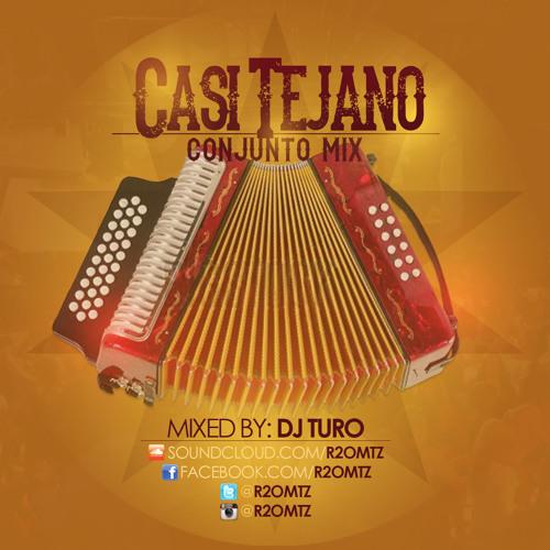 "@r2omtz - DJ Turo - ""Casi Tejano"" Conjunto Mix"