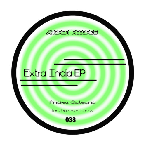 Andres Galeano - Extra India EP //AR033 Out Now on Beatport