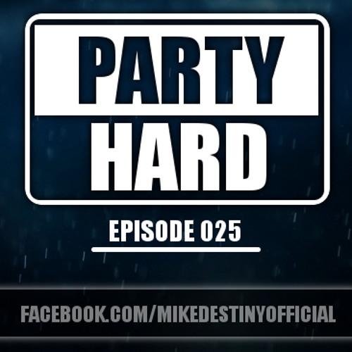 PARTY HARD #025 - John West & RobinRedd Guestmix