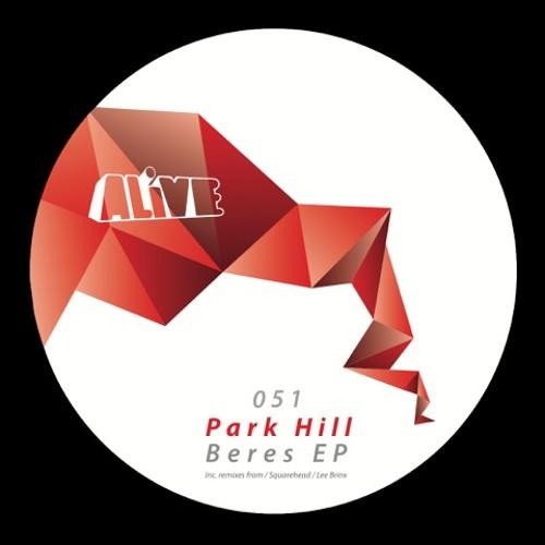 Park Hill - Beres (Lee Brinx Remix) [ALiVE051]