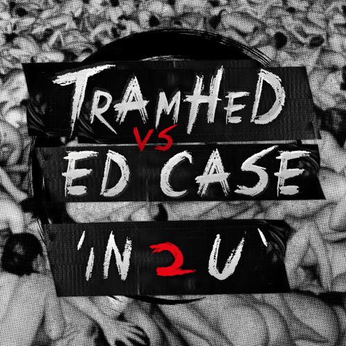 Ed Case vs Tramhed - In 2 U
