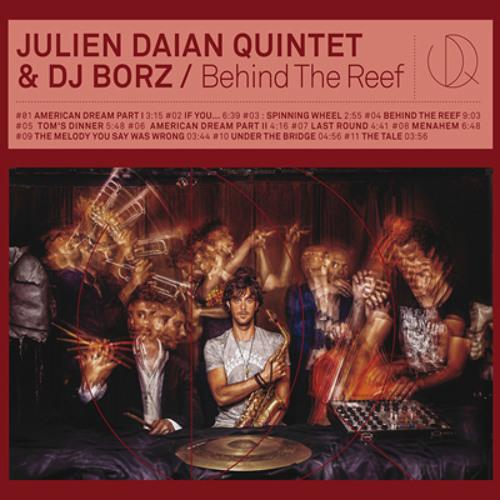 JULIEN DAIAN QUINTET & DJ BORZ - toms-diner