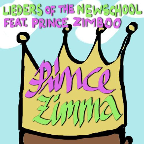 LiedersOfTheNewSchool feat Prince Zimboo -Prince Zimma (Symbiz Remix)-