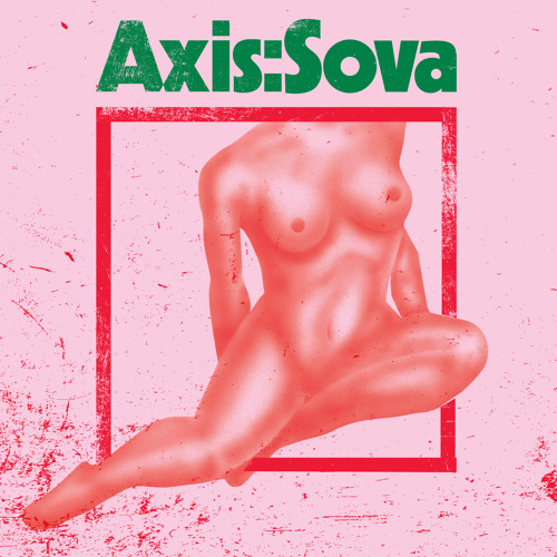 AXIS:SOVA -- Past The Edge