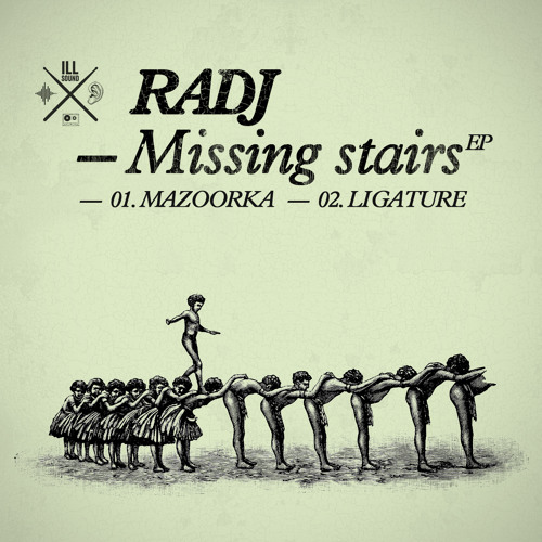 Radj - Missing Stairs EP (ILEP 006)