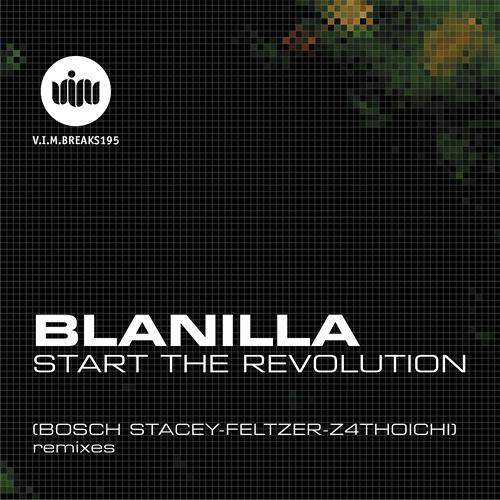 VIMBREAKS195: Blanilla - Start the Revolution (Original Mix) [VIM Records]