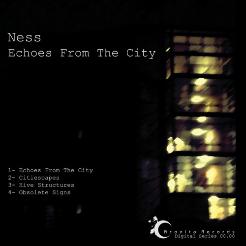 ACDSeries 00.08 - Ness - Echoes From The City