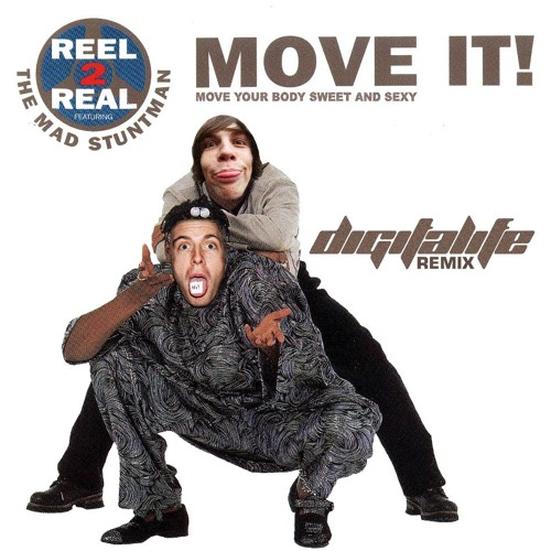 Reel 2 Real - Move It (DigitaLife Remix) FREE DOWNLOAD