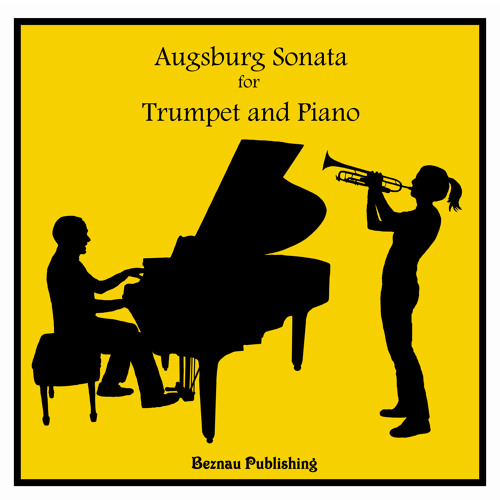 Augsburg Sonata for Trumpet & Piano - (2007/2010)