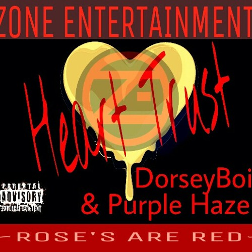 Heart Trust  Dorseyboi & Purple Haze db